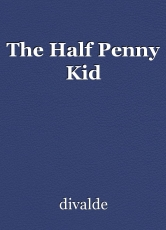 The Half Penny Kid