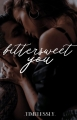 Bittersweet You