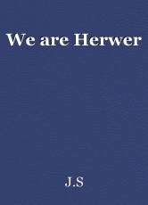 We are Herwer