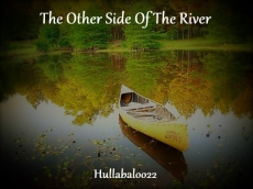 The Other Side Of The River