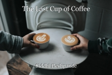 The Last Cup of Coffee