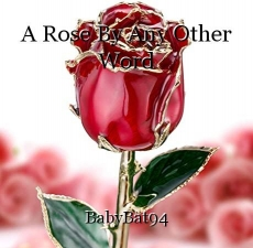 A Rose By Any Other Word