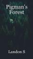 Pigman's Forest