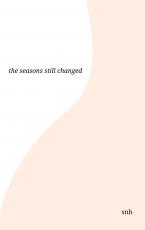 the seasons still changed