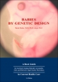 Babies by Genetic Design: A Practical Guide