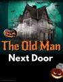 The Old Man Next Door