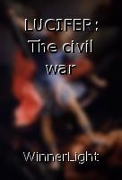 LUCIFER: The civil war