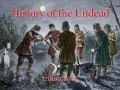 History of the Undead