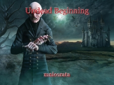 Undead Beginning