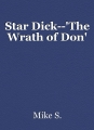 Star Dick--'The Wrath of Don'