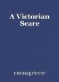 A Victorian Scare