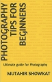 Photography tips for begginers
