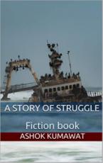A story of struggle: Fiction book