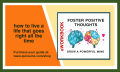 Foster Positive Thoughts - How to live a life that goes right all the time.
