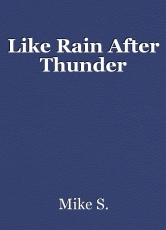 Like Rain After Thunder
