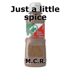 Just a little spice