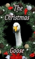 The Christmas Goose