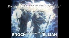 """Enoch, Elijah, and their """"Heavenly"""" Whereabouts"""