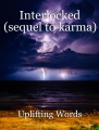 Interlocked (sequel to karma)