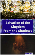 Salvation of the Kingdom from the Shadows