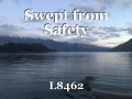 Swept from Safety
