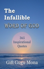 The Infallible Word of God: 365 Inspirational Quotes