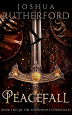 Peacefall: Book Two of The Fourpointe Chronicles