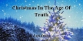 Christmas In The Age Of Truth