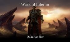 Warlord Interim
