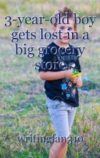 3-year-old boy gets lost in a big grocery store