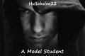 A Model Student