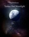 Tarmac And Moonlight
