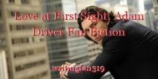 Love at First Sight: Adam Driver Fan Fiction