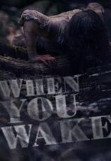 When You Wake