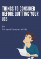 Things To Consider Before Quitting Your Job