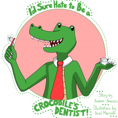 I'd Sure Hate to Be a Crocodile's Dentist!