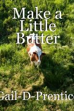 Make a Little Butter