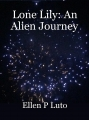 Lone Lily: An Alien Journey