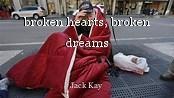 broken hearts, broken dreams