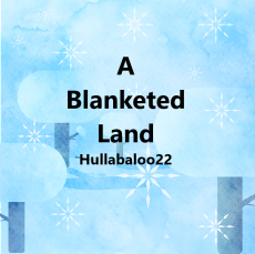 A Blanketed Land