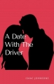 A Date with the driver