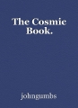 The Cosmic Book.