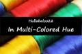 In Multi-Colored Hue