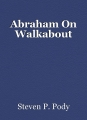 Abraham On Walkabout