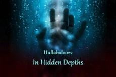 In Hidden Depths