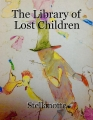 The Library of Lost Children