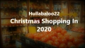 Christmas Shopping In 2020.