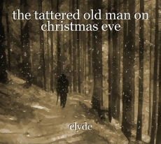 the tattered old man on christmas eve