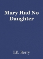 Mary Had No Daughter