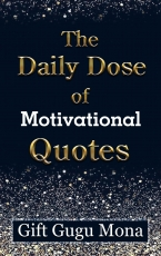 The Daily Dose of Motivational Quotes